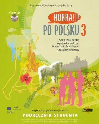 HURRA!!! Po Polsku 3 - Podrecznik studenta